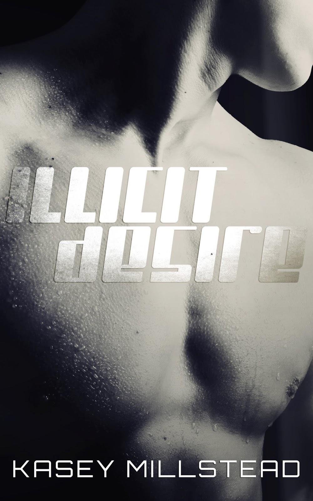 Illicit Desire by Kasey Millsread Cover Reveal and Giveaway