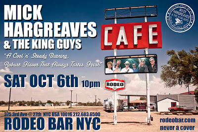 Mick Hargreaves & The King Guys SAT 10/6 Rodeo Bar NYC