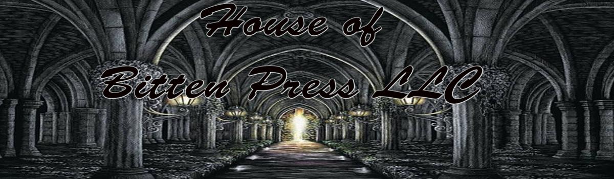 BITTEN PRESS LLC......THE ALLURE OF THE WRITTEN WORD