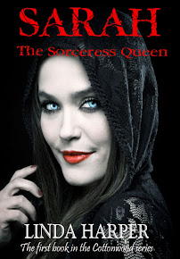 SARAH the Sorceress Queen, Book 1 of Cottonwood Series