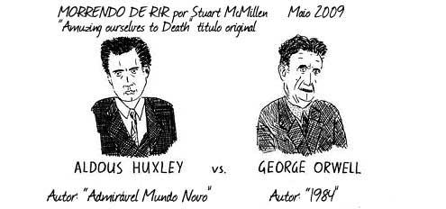 Orwell Versus Huxley Brasil Acadêmico