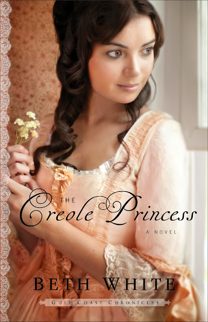 The Creole Princess (Gulf Coast Chronicles, Book 2) by Beth White