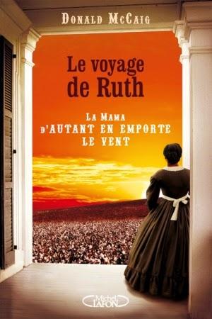 http://www.leslecturesdemylene.com/2014/11/le-voyage-de-ruth-de-donald-mccaig.html