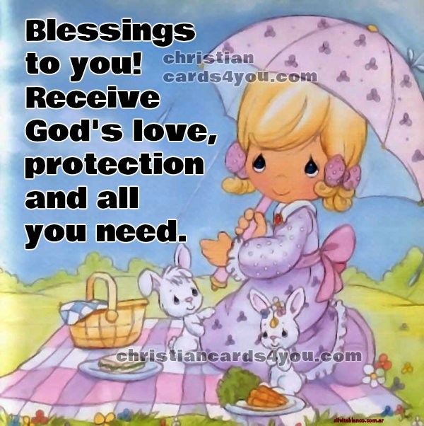 Free christian greetings, good morning, blessings to you today.