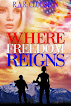 Where Freedom Reigns By R.A.R.Clouston