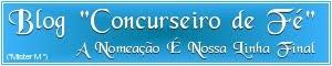CONCURSEIRO DE FÉ     - (Mister M)