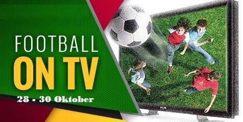 """Jadwal TV : 28 -30 Oktober 2014"""