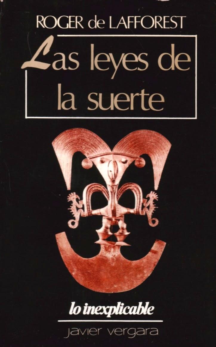 Primera edición de Las Leyes de la Suerte de Roger de Lafforest