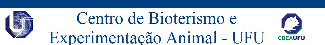 Centro de Bioterismo e Experimentação Animal - UFU