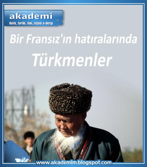 Bir Fransız'ın hatıralarında Türkmenler