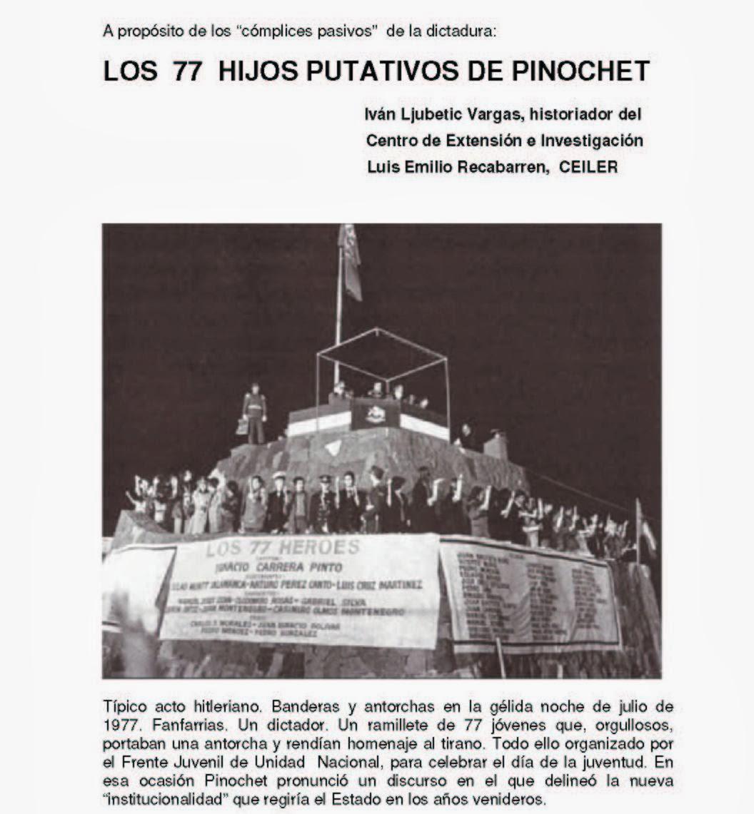LOS  77  HIJOS PUTATIVOS DE PINOCHET