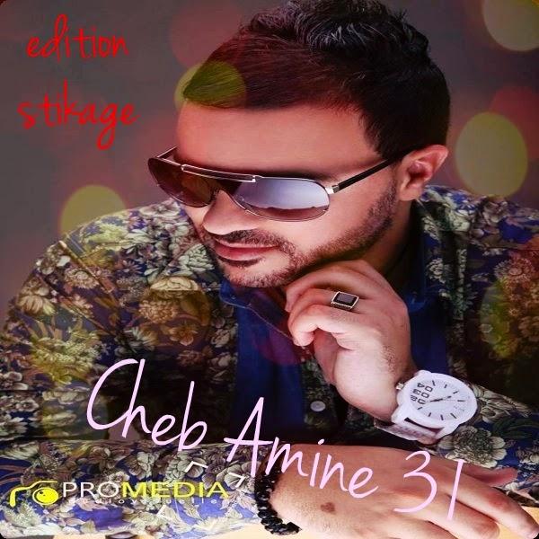 Cheb Amine 31 - Yal Madama 2014