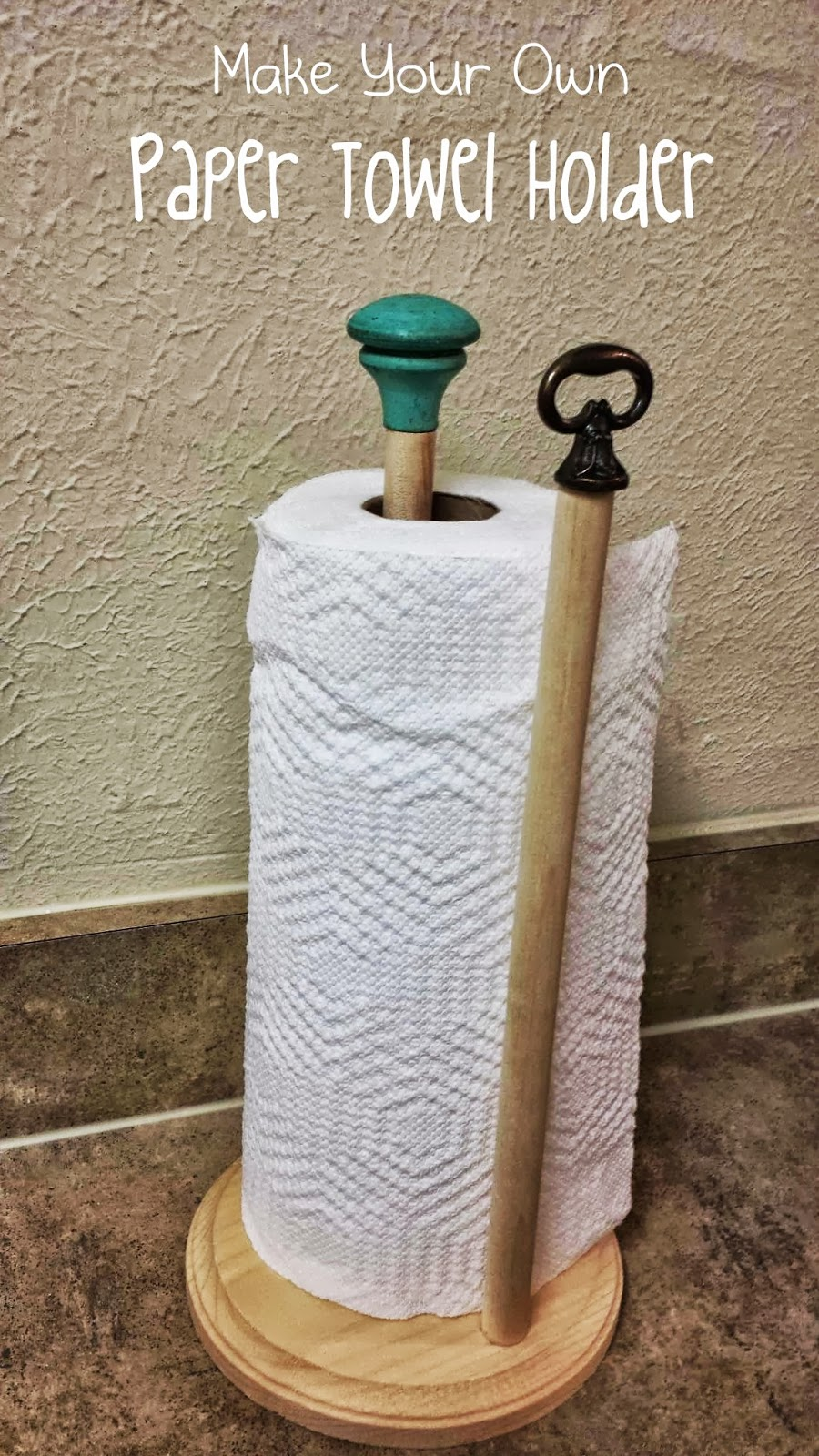 Beyond the Cookie Cutter: DIY Paper Towel Holder