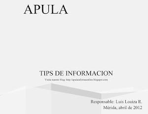 Tip´s de Información Apula Informa abril de 2012
