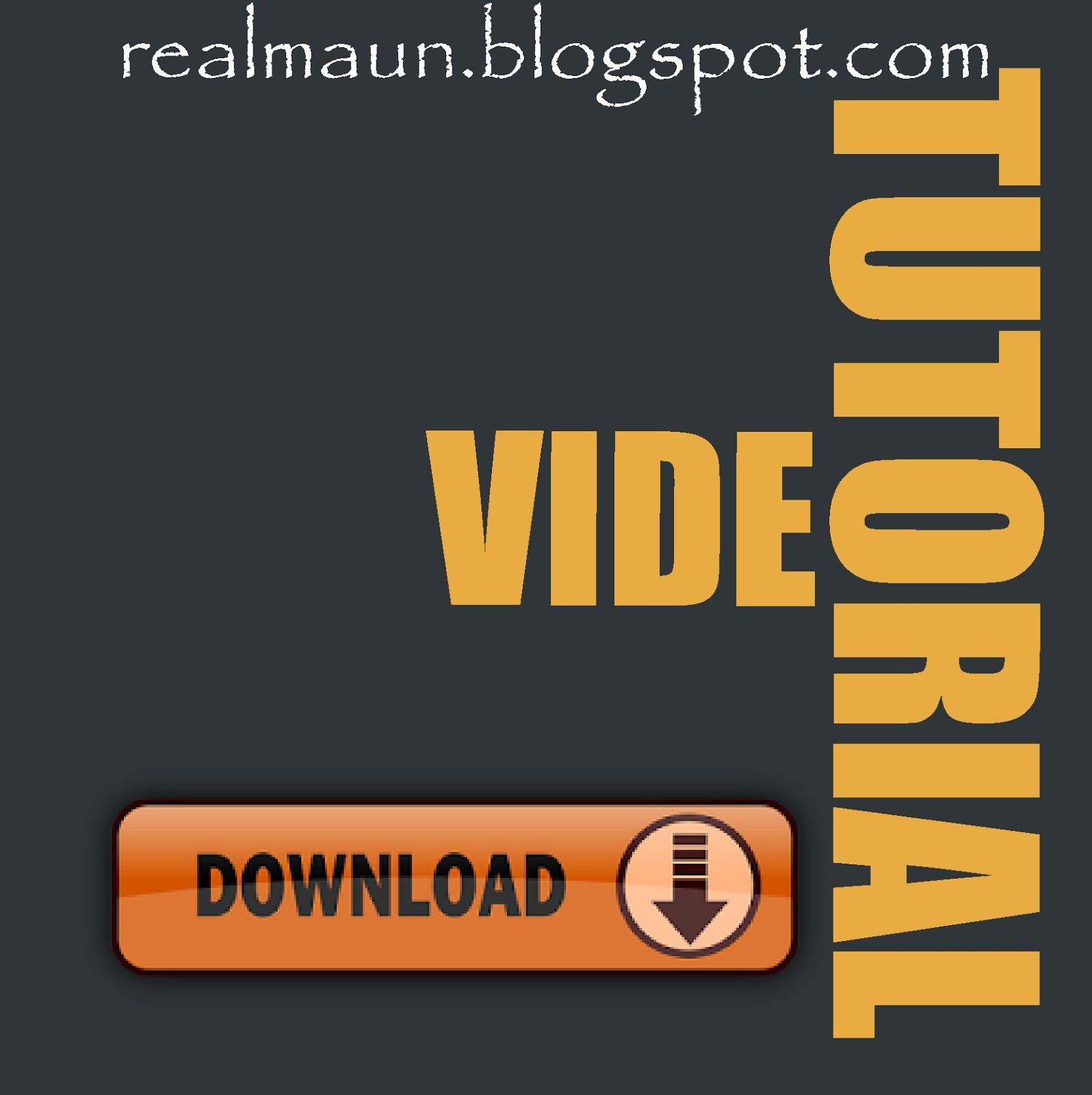 TUTORIAL DOWNLOAD (VIDEO)