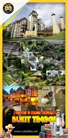 TOUR PACKAGE : BUKIT TINGGI RESORT