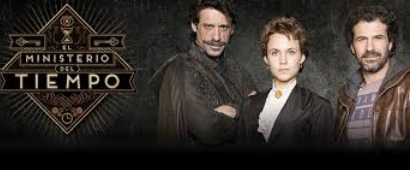 My Favorite Time-Travel TV Series: El Ministerio del Tiempo