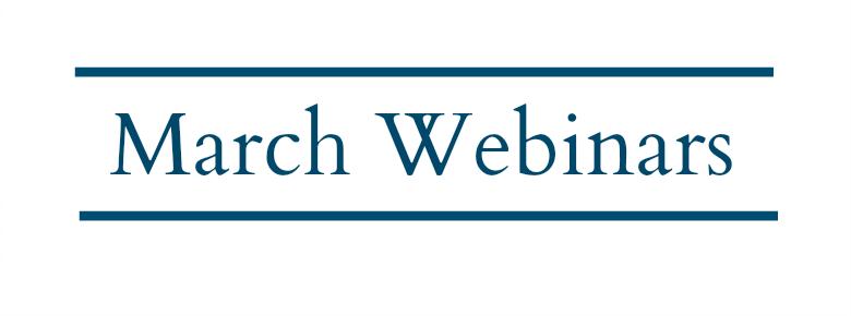 March Webinars