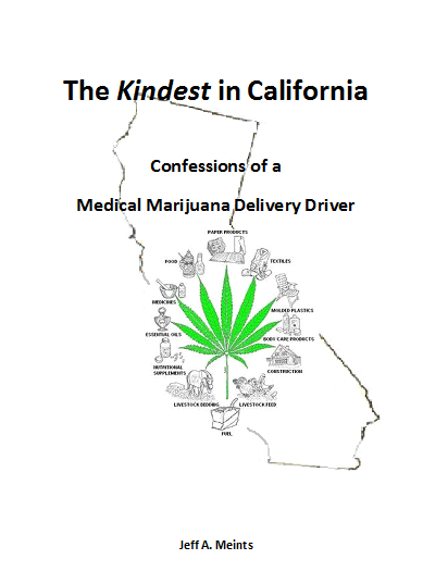 The Kindest in California - Confessions of a Medical Marijuana Delivery Driver