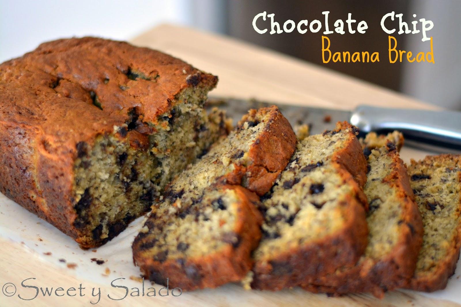 Sweet y Salado: Chocolate Chip Banana Bread
