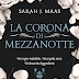 """PENSIERI E RIFLESSIONI SU """"LA CORONA DI MEZZANOTTE"""" di Sarah J. Maas"""