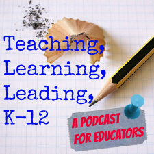 Teaching Learning Leading K12 Podcast Button