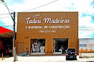 Tadeu Madeiras - Material de Construção - Fone: 3271-1363