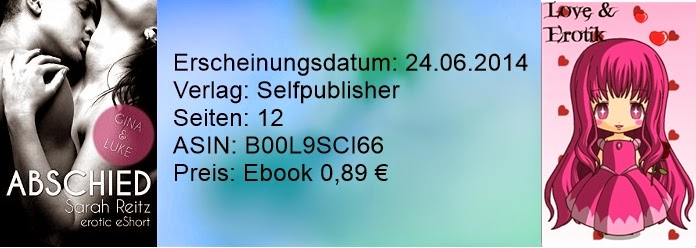 http://www.amazon.de/Abschied-erotic-eShort-eShorts-ebook/dp/B00L9SCI66/ref=sr_1_8?ie=UTF8&qid=1403862144&sr=8-8&keywords=Sarah+Reitz