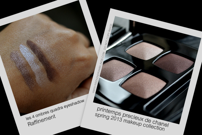 Printemps Precieux de Chanel Spring 2013 Makeup Collection Indian Darker Skin Beauty Blog Swatches Les 4 Ombres Raffinement Eyeshadow Quadra