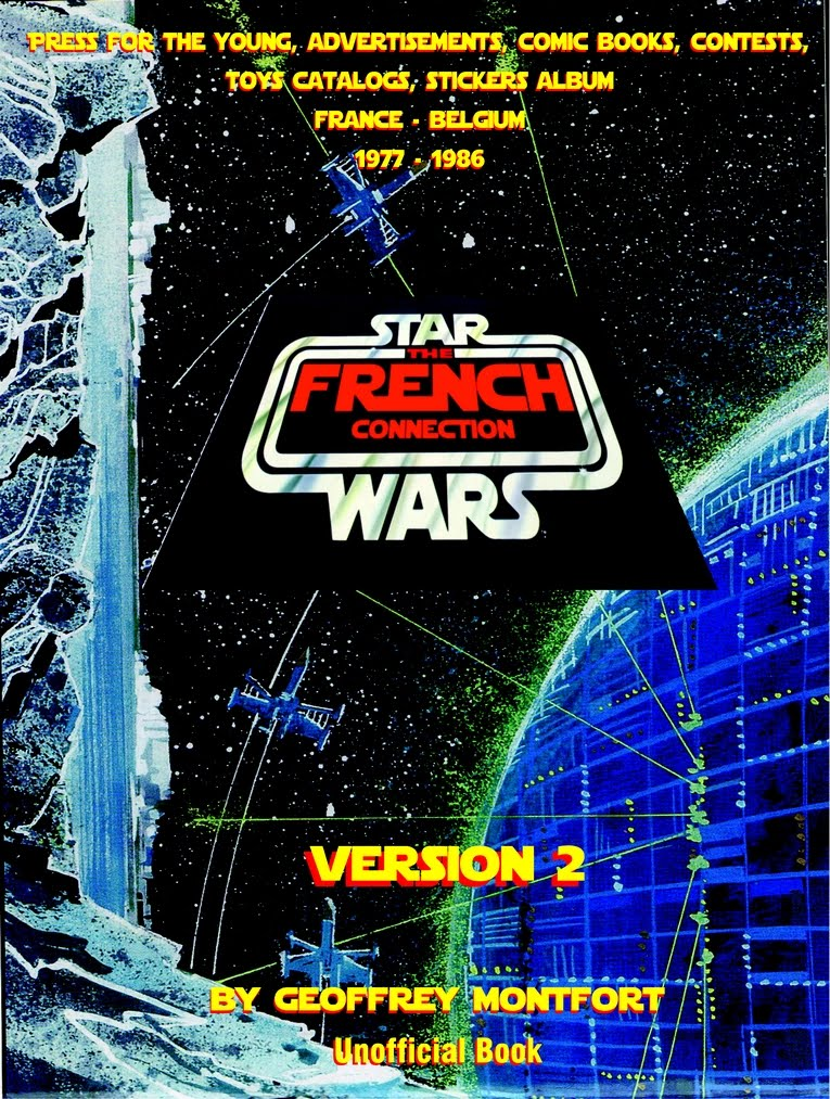 The Star Wars French Connection - version 2 - encyclopédie Kenner Meccano