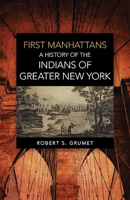 First Manhattans: The Indians of Greater New York