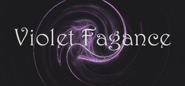 Violet Fragance