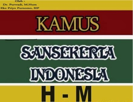 Kamus Sansakerta- Indonesia H-M