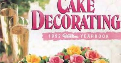 Wilton Cake Decorating Books Free Download Pdf
