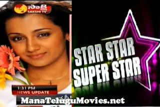 Star Star Super Star with Trisha
