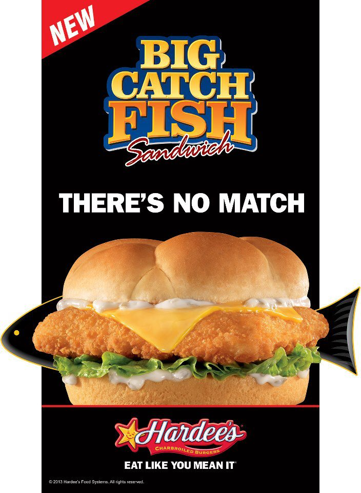February 2013 advertising today for Hardee s fish sandwich