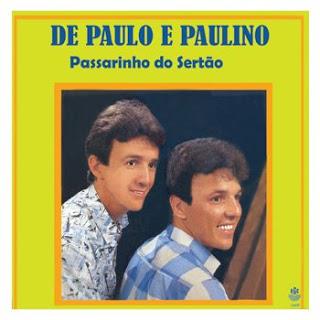 De Paullo e Paulino - Passarinho do Sert�o