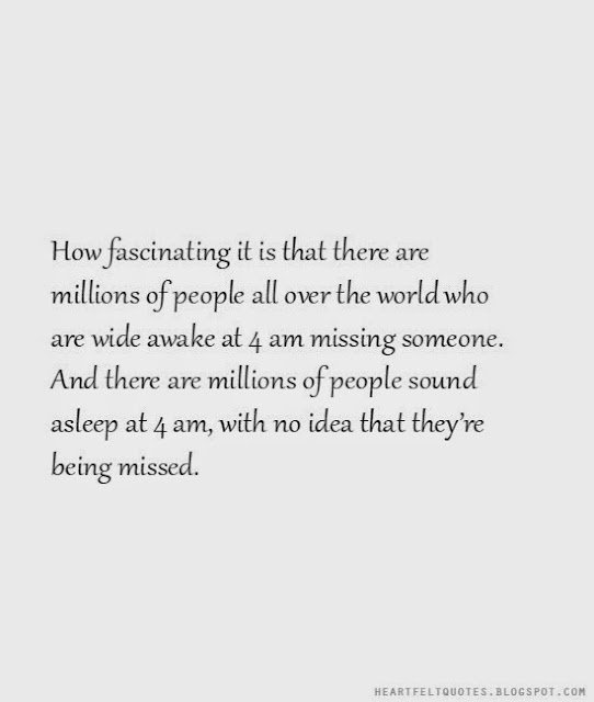 Missing someone | Heartfelt Love And Life Quotes