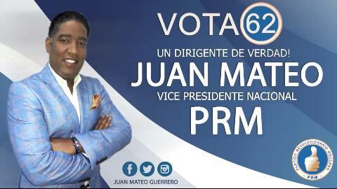 PUBLICIDAD: VOTA 62 ESTE 18 DE FEBRERO A LA VICE-PRESIDENCIA DEL PRM.