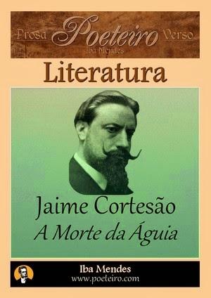 A Morte da Águia (Poesia), de Jaime Cortesão grátis em pdf