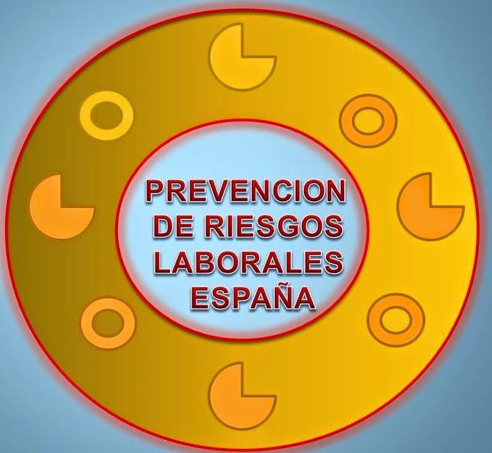 PREVENCION DE RIESGOS LABORALES ESPAÑA