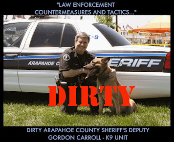 DIRTY K-9 DEPUTY GORDON CARROLL - ARAPAHOE COUNTY SHERIFF'S OFFICE