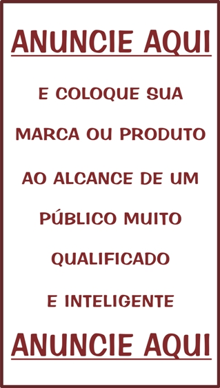 ANUNCIE AQUI 320 x 640 PX - CLIQUE E SAIBA MAIS!