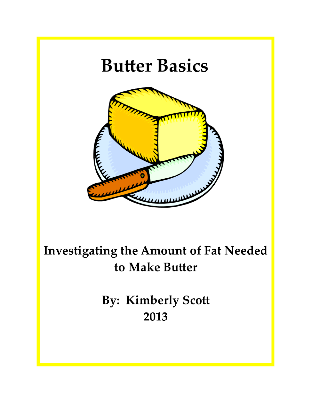 http://www.teacherspayteachers.com/Product/My-investigation-on-Churning-Butter-986738