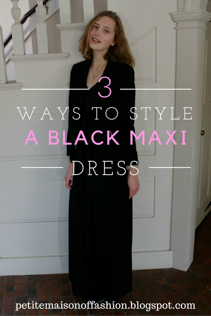 3 ways to style a black maxi dress #fashion #lbd