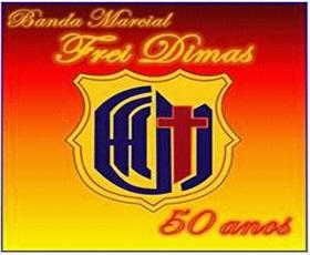 BANDA MARCIAL FREI DIMAS A MAIS DE 50 ANOS DE HISTORIA