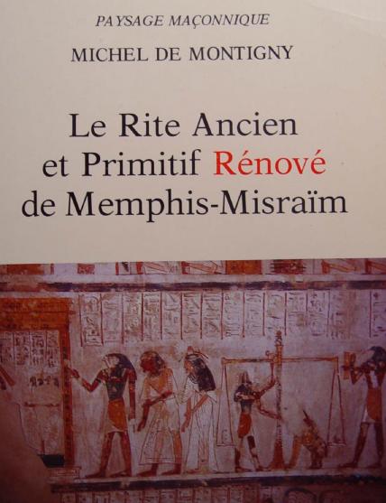 Le Rite Ancient et Primitif Renove de Memphis-Mizraim