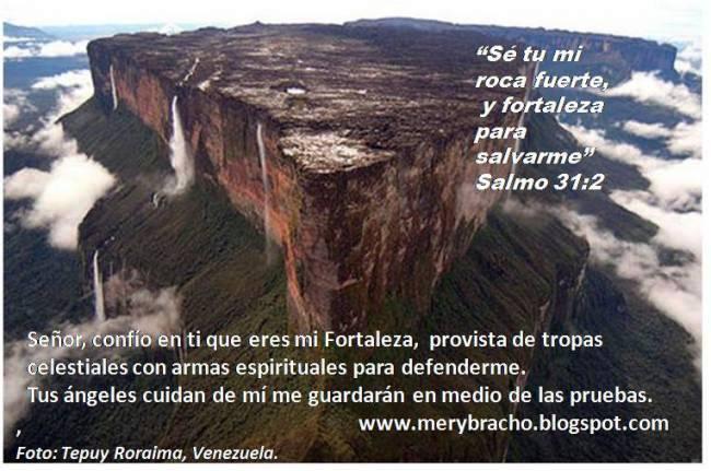 Dios es mi roca, fortaleza, puedo refugiarme, protegerme en Dios. Postales de Venezuela, Tepuy Roraima, Imágenes con citas bíblicas, postales cristianas