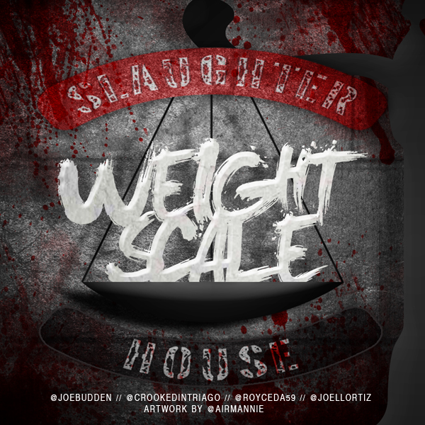 slaughterhouse x weight scale by eye9fivedesigns d588p8o Slaughterhouse   Weight Scale