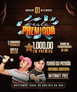 Festa Premiada neste dia 01 de Dezembro no Forró do Escondidinho em Campo Grande